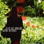 Notre Musique - Jean-Luc Godard